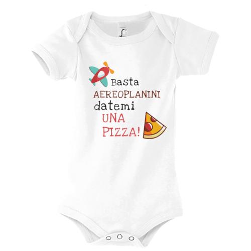 Body Basta Aeroplanini datemi una pizza