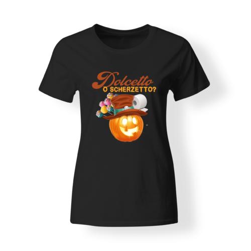 t-shirt donna divertente Dolcetto o Scherzetto