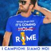 t-shirt It's Coming Rome